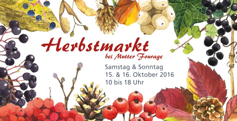 Herbstmarkt bei Mutter Fourage 2016